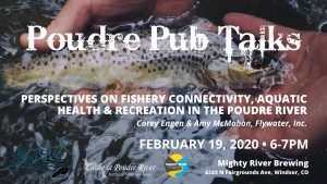 Poudre Pub Talk: Perspectives on Fishery Connectivity, Aquatic Health and Recreational Opportunities in the Poudre River @ Mighty River Brewing Co. | Loveland | Colorado | United States